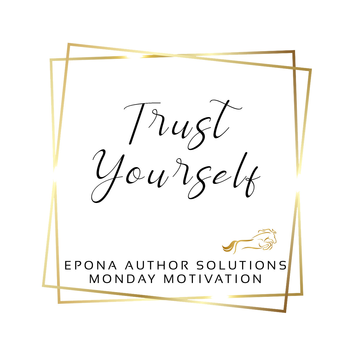 Remember To Trust Yourself (Mindset Monday)